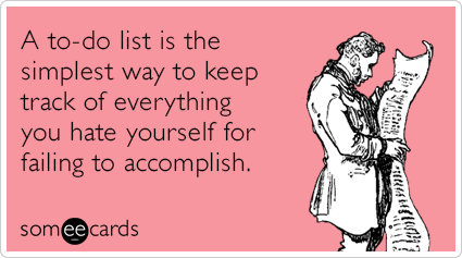 todo-list-simple-hate-yourself-funny-ecard-ewZ